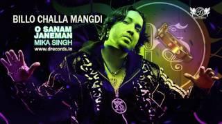 Download Billo Challa Mangdi | Mika Singh | Full Audio Song | DRecords Video