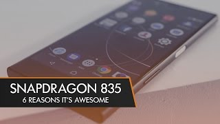 Download Snapdragon 835 - 6 Things You Need to Know Video