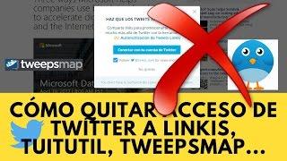 Download 😡 Cómo quitar acceso en Twitter a Linkis, Tuitutil, Tweepsmap... Video