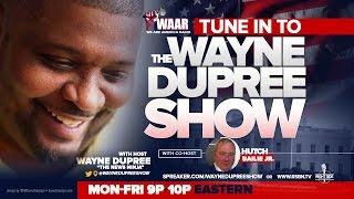Download LIVE: THE WAYNE DUPREE PROGRAM 1/13/2017 Video