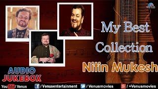 Download My Best Collection : Nitin Mukesh ~ Bollywood Hits || Audio Jukebox Video