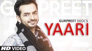 Download Latest Punjabi Songs 2016 | Gurpreet Deol: Yaari | New Punjabi Songs 2016 | T-Series Video