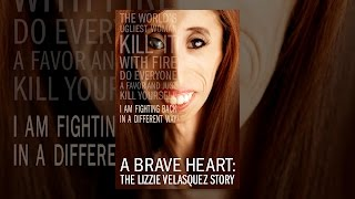 Download A Brave Heart: The Lizzie Velasquez Story Video