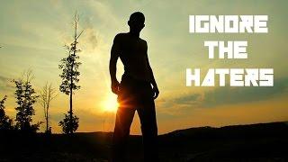 Download Ignore The Haters - Motivational Video ft Schwarzenegger & Casey Neistat! Video