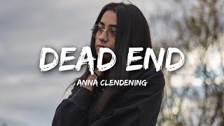 Download Anna Clendening - Dead End (Lyrics) Video