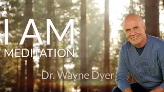 Download ″I AM″ guided meditation by Wayne Dyer Video