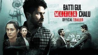 Download Official Trailer: Batti Gul Meter Chalu |Shahid Kapoor, Shraddha Kapoor, Divyendu Sharma,Yami Gautam Video