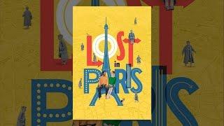 Download Lost in Paris Video