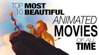 Download Top 10 Most Beautiful Animated Movies of All Time Video