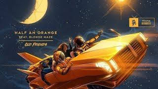 Download Half an Orange - Old Friends (feat. Blonde Maze) Official Music Video Video
