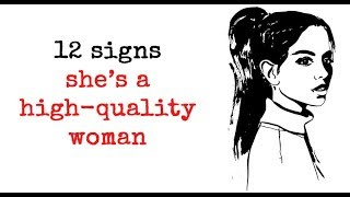 Download 12 Signs She's A High quality Woman Video