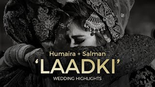 Download When your 'Laadki' leaves home for a new life - Nikah Rukhsati Highlights : Humaira + Salman Video