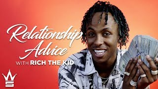 Download Rich The Kid On How To Find The Right One! | Relationship Advice Video