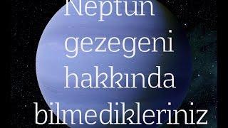 Download Neptün gezegeni hakkında bilmedikleriniz Video