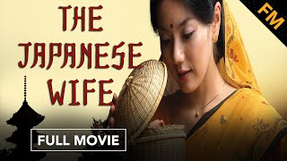 Download The Japanese Wife (FULL MOVIE) Video