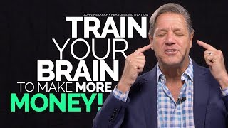 Download Train Your Brain To Make More Money - John Assaraf Video