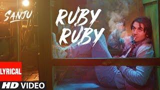 Download Ruby Ruby Lyrical Video | SANJU | Ranbir Kapoor | AR Rahman | Rajkumar Hirani Video