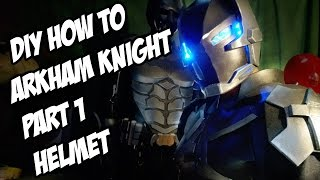 Download Arkham Knight How to DiY Helmet from Batman Arkham Knight Part 1 Video