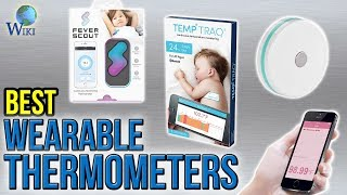 Download 6 Best Wearable Thermometers 2017 Video