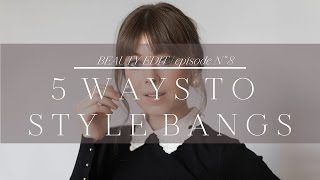 Download 5 Ways to Style Bangs | Episode No. 8 Video
