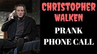 Download CHRISTOPHER WALKEN prank phone calls **HILARIOUS** Video