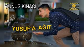 Download Yusufa Ağıt 2017 YUNUS KINACI 2017 Video