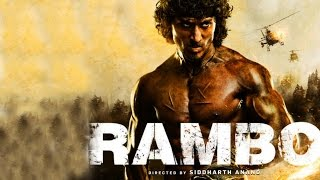 Download Tiger Shroff As RAMBO : Sylvester Stallone Film Remake in Bollywood Video