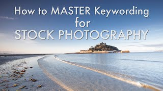 Download How To Master Keywording for Stock Photography Video