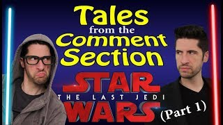 Download Tales From The Comment Section - Star Wars: The Last Jedi (part 1) Video