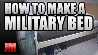 Download HOW TO MAKE A MILITARY STYLE BED (BASIC TRAINING) Video