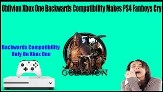 Download Bethesda Dev Puts PS4 Fans In Their Place After They Cry Over Oblivion Back Compat On Xbox One Video