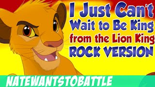 Download The Lion King - I Just Can't Wait to Be King - Rock Song Music Cover by NateWantsToBattle Video