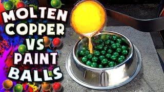Download Molten Copper vs Green Paint Balls Video