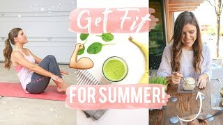 Download Get Fit for Summer! Workouts, Healthy Recipes + Must Haves! Video