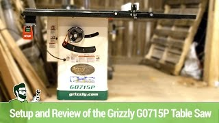 Download Setup and Review of the Grizzly G0715P Table Saw Video