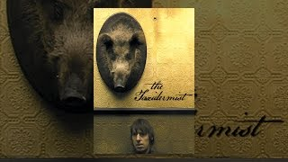Download The Taxidermist Video