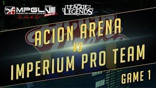 Download Acion Arena vs Imperium Pro Team - Mineski Pro Gaming League S8 League of Legends - Game 1 [Week 5] Video