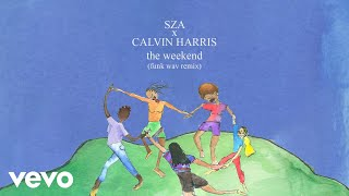 Download SZA x Calvin Harris - The Weekend (Funk Wav Remix (Audio)) Video