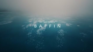Download Arc'teryx Presents: Baffin Video