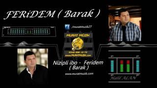 Download Nizipli ibo - Feridem - Barak 2016 ( Süper Elektro Baglama ) Video