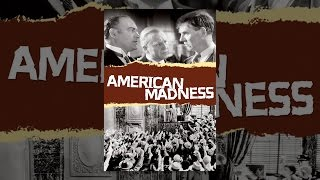 Download American Madness Video