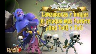 Download Brujas y Lanzarrocas, el ejército que te dará 3 estrellas. ATAQUES TH11 Video