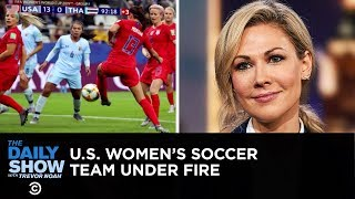 Download The U.S. Women's World Cup Team Gets Slammed for Over-Celebrating | The Daily Show Video