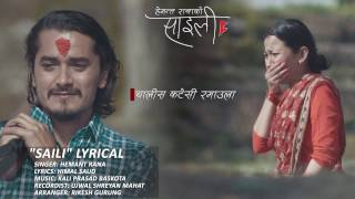 Download Saili | Hemant Rana | Lyrical Video | Nepali Song | Feat. Gaurav Pahari & Menuka Pradhan Video