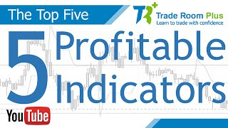 Download The Top 5 Technical Indicators for Profitable Trading Video