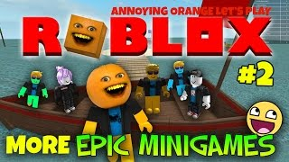 Download Annoying Orange Plays - Roblox #2: MORE EPIC MINI GAMES! Video