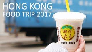 Download Hong Kong Food Trip 2017 Video