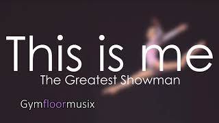 Download This is me from ''The Greatest Showman'' - Gymnastic floor music Video