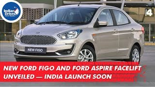 Download New Ford Figo And Ford Aspire Facelift Unveiled — India Launch Soon Video