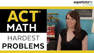 Download The HARDEST ACT Math Problems Video